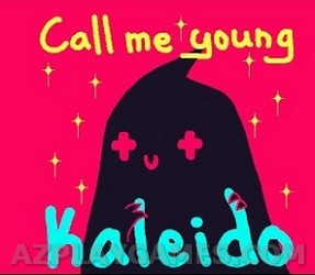 Play Call Me Young Kaleido